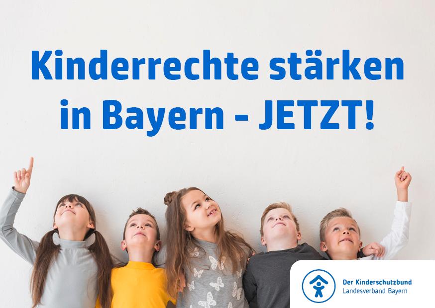 Kinderrechte stärken in Bayern – jetzt!